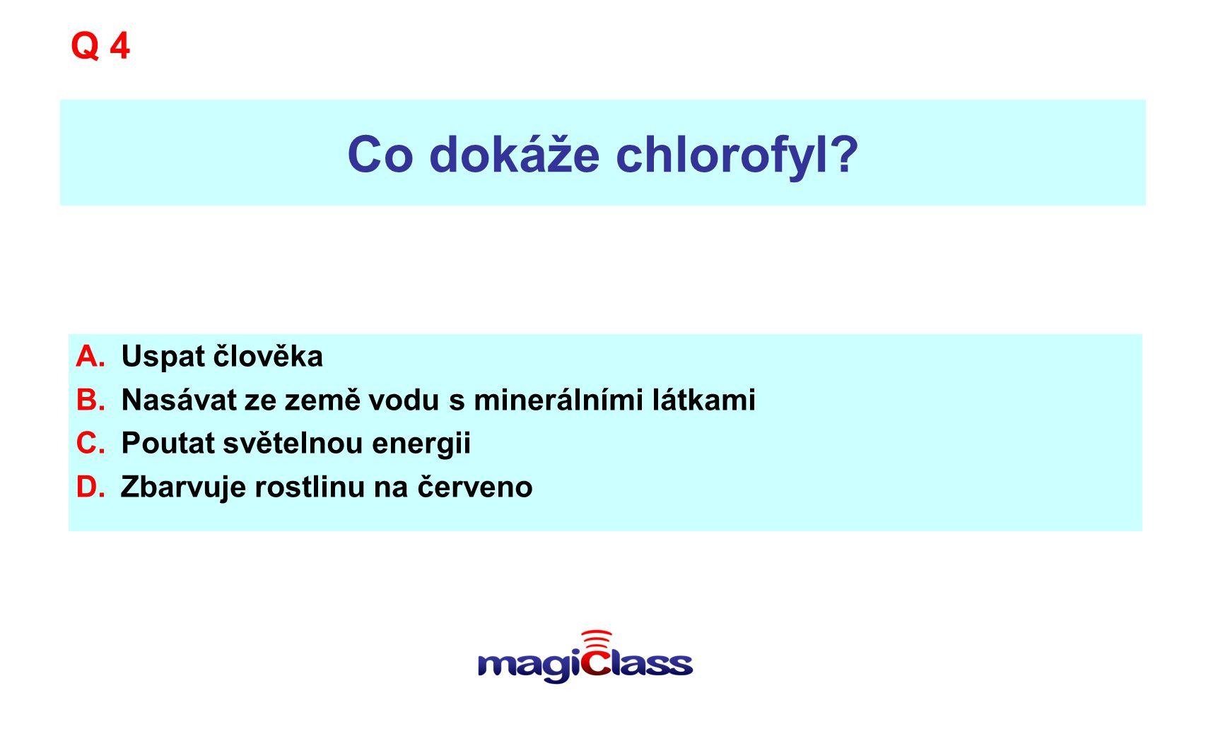 Co dokáže chlorofyl Q 4 Uspat člověka