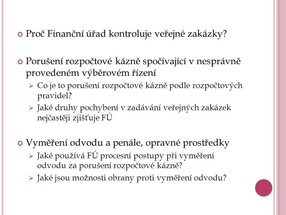 Proč Finanční úřad kontroluje veřejné zakázky