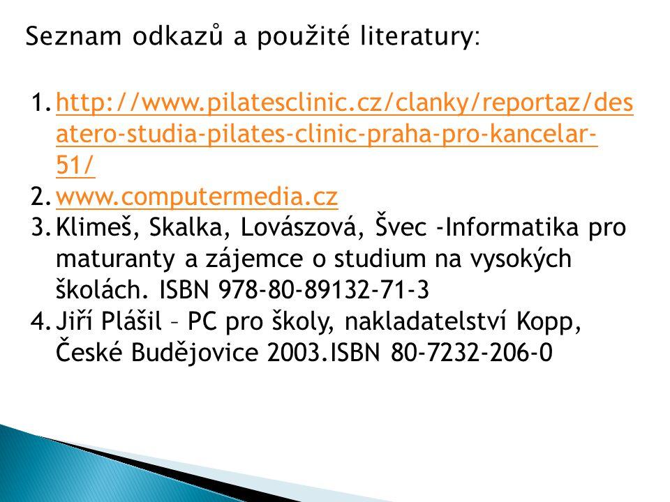 Seznam odkazů a použité literatury: