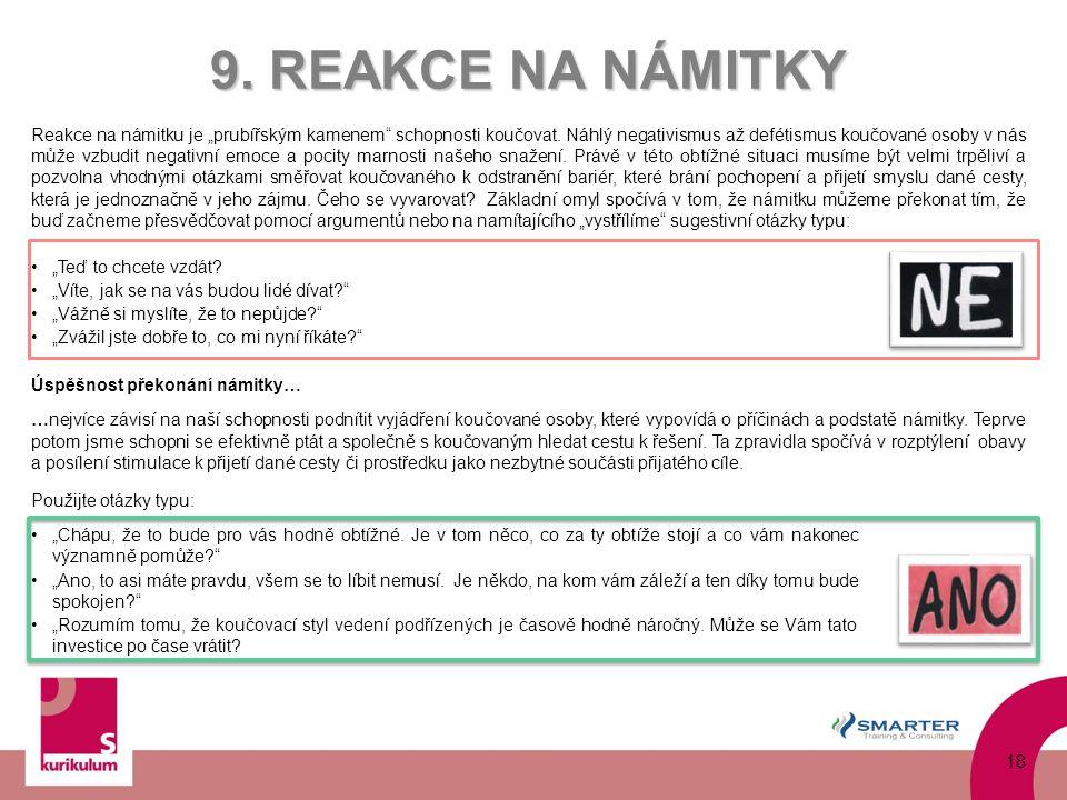 9. REAKCE NA NÁMITKY