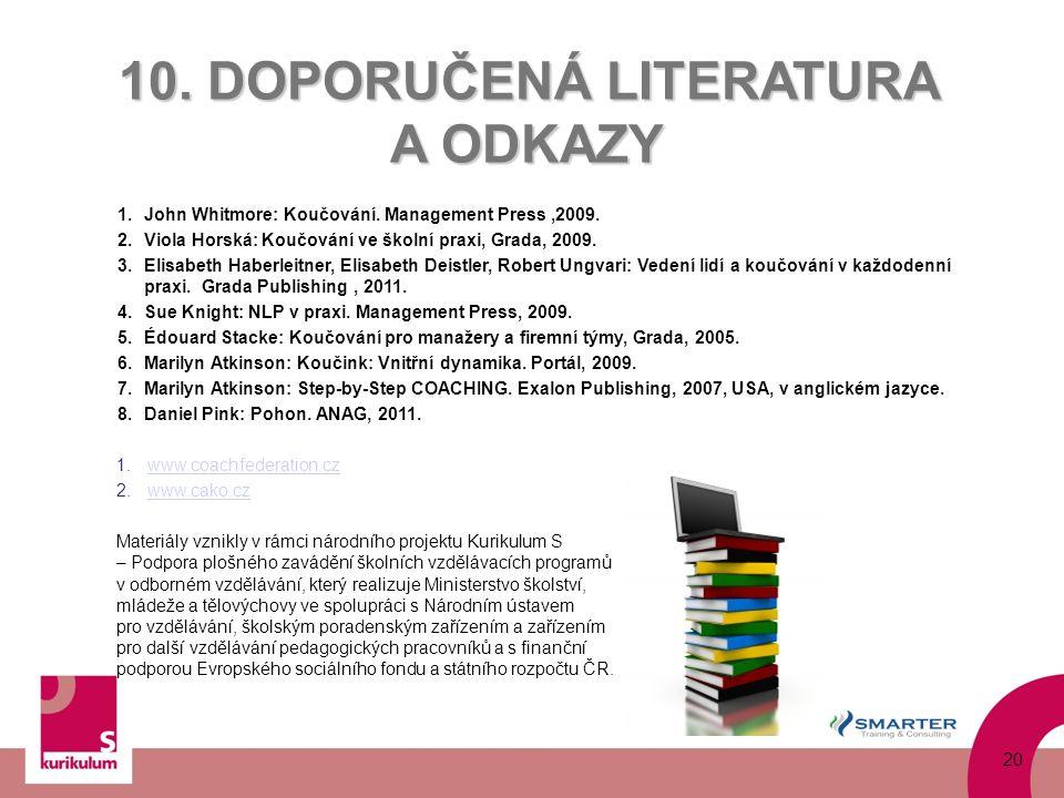 10. DOPORUČENÁ LITERATURA A ODKAZY