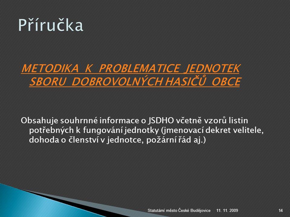 Příručka METODIKA K PROBLEMATICE JEDNOTEK SBORU DOBROVOLNÝCH HASIČŮ OBCE.
