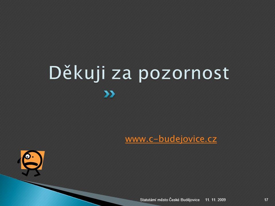 Děkuji za pozornost www.c-budejovice.cz