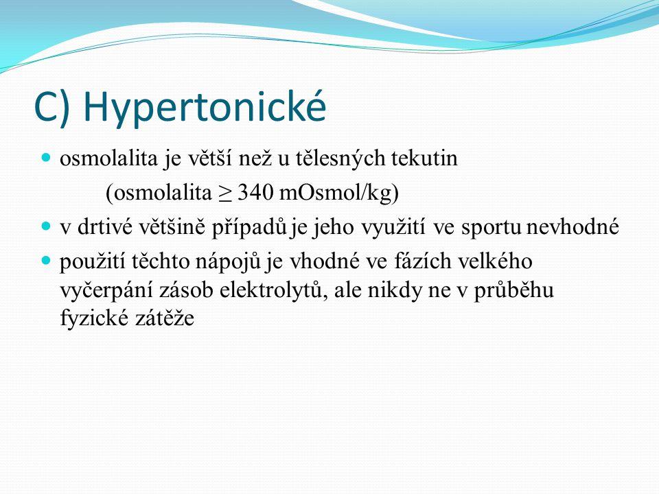 C) Hypertonické osmolalita je větší než u tělesných tekutin