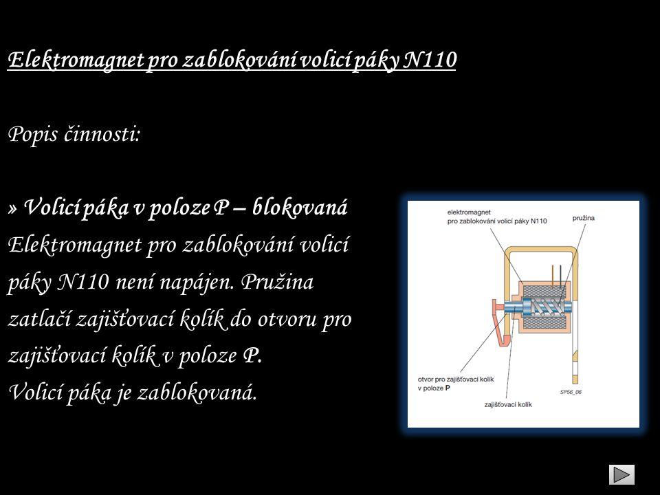 Elektromagnet pro zablokování volicí páky N110