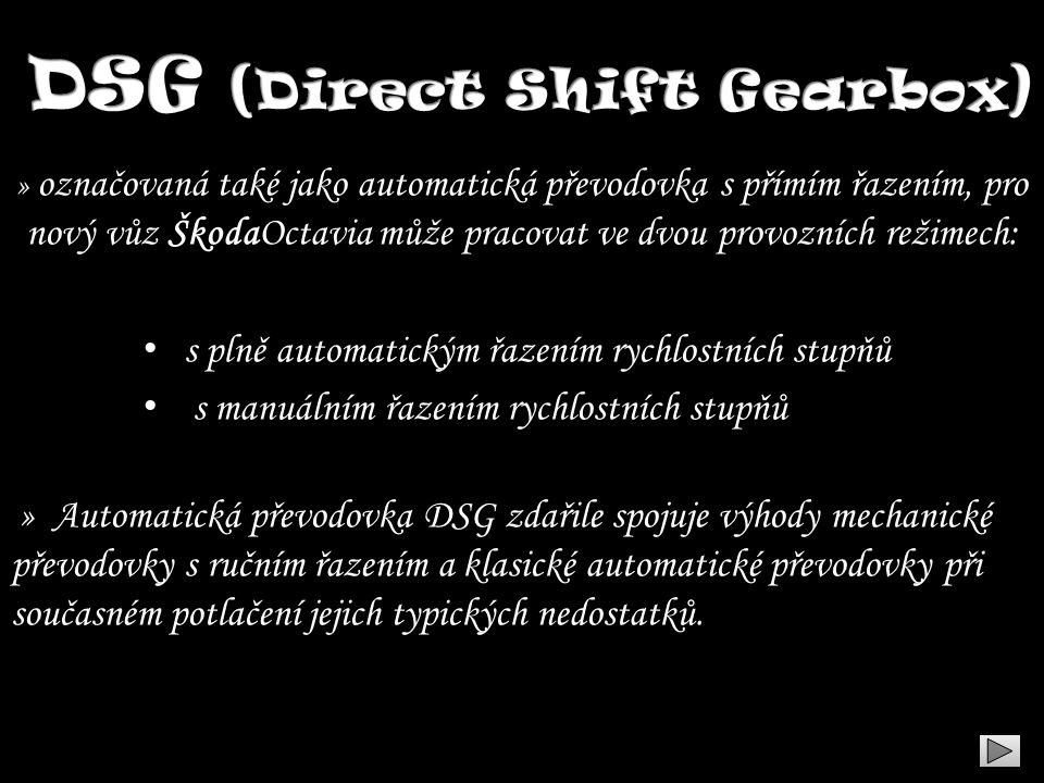 DSG (Direct Shift Gearbox)