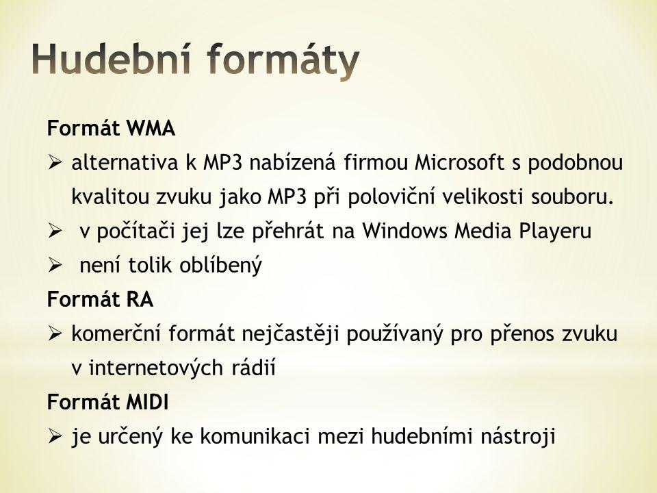 Hudební formáty Formát WMA
