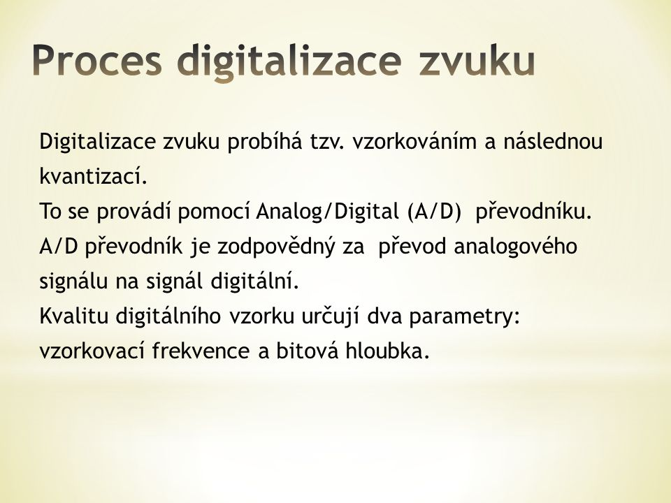 Proces digitalizace zvuku