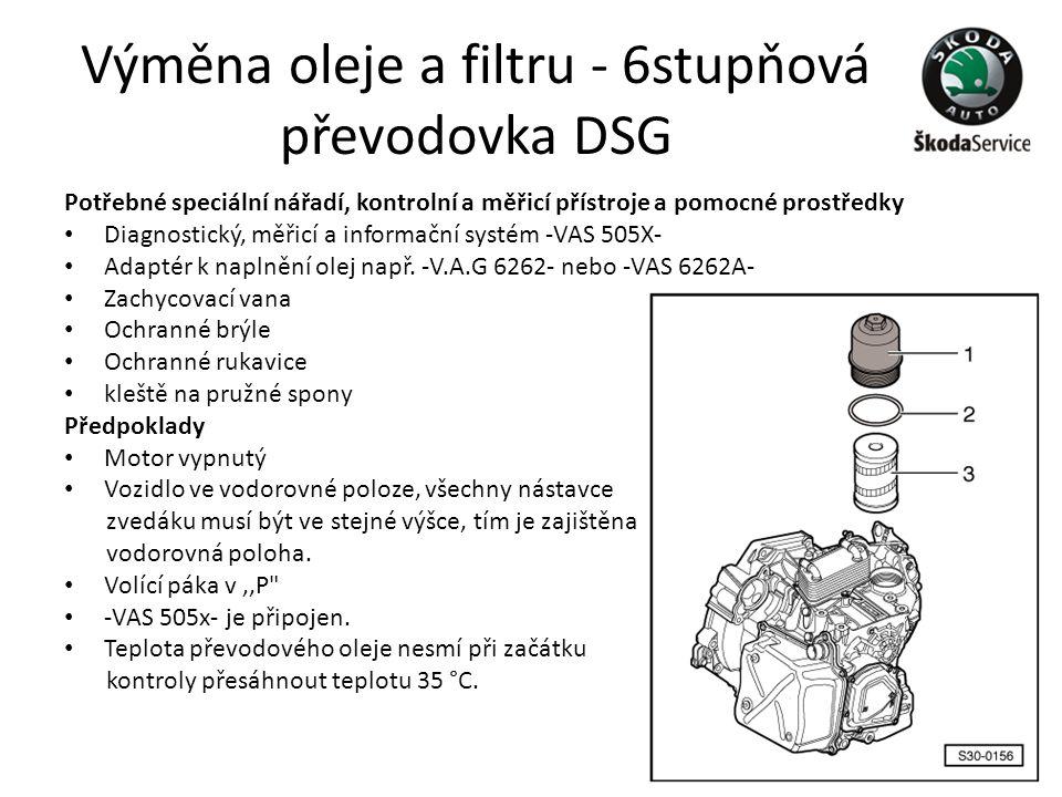 Výměna oleje a filtru - 6stupňová převodovka DSG