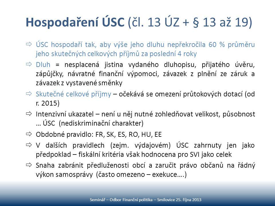 Hospodaření ÚSC (čl. 13 ÚZ + § 13 až 19)