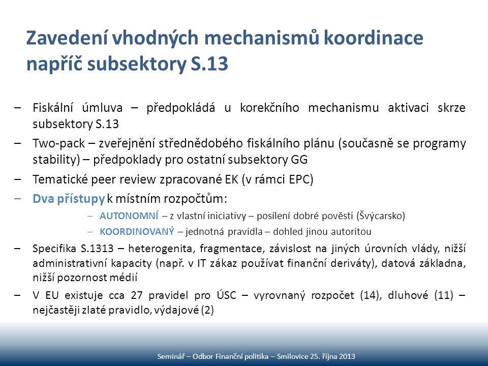 Zavedení vhodných mechanismů koordinace napříč subsektory S.13