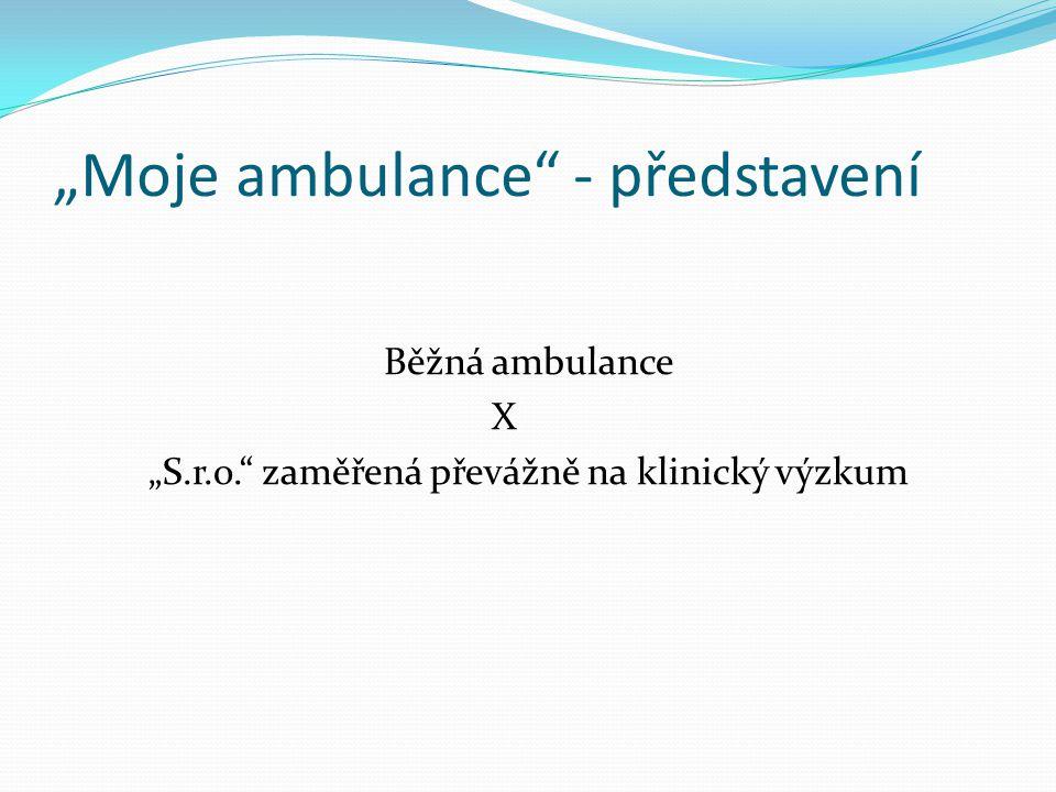"""""""Moje ambulance - představení"""