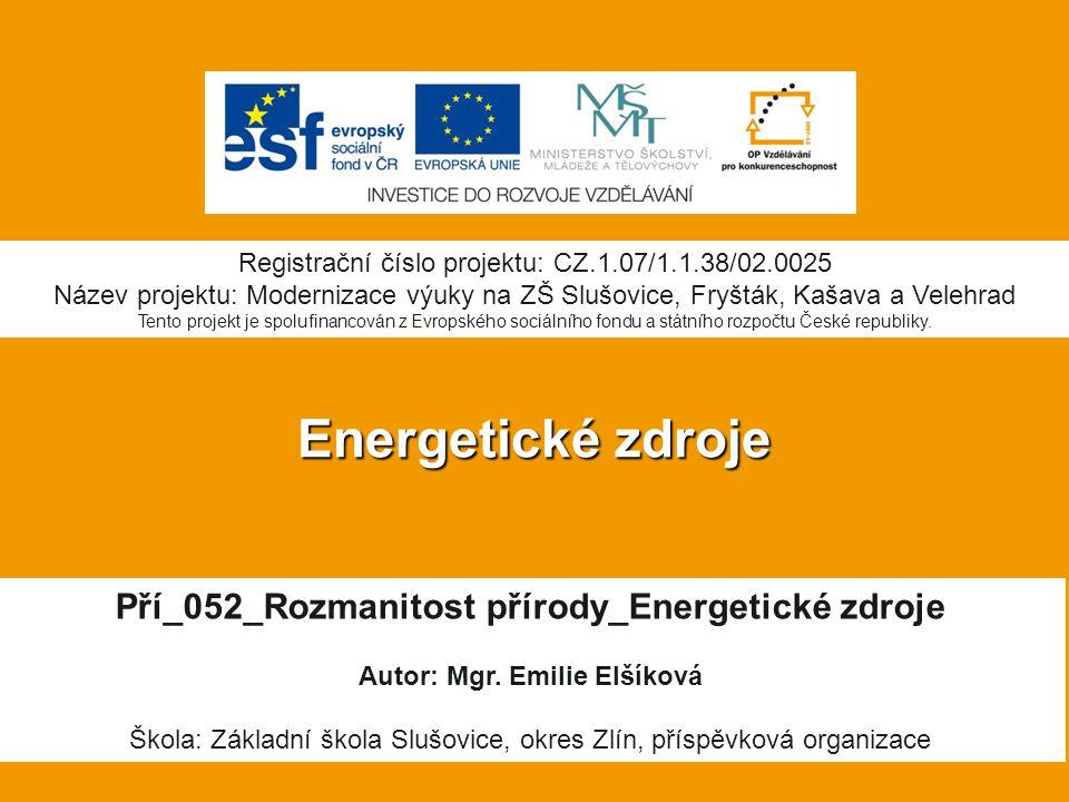 Energetické zdroje Pří_052_Rozmanitost přírody_Energetické zdroje
