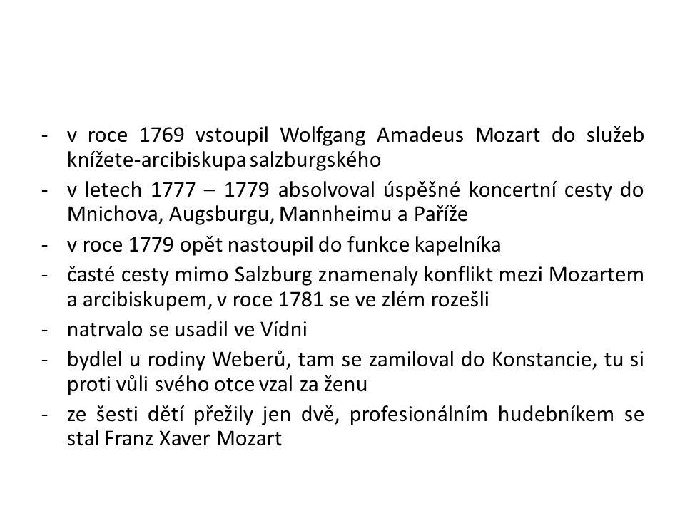 v roce 1769 vstoupil Wolfgang Amadeus Mozart do služeb knížete-arcibiskupa salzburgského