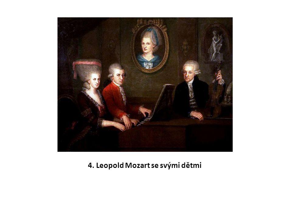4. Leopold Mozart se svými dětmi