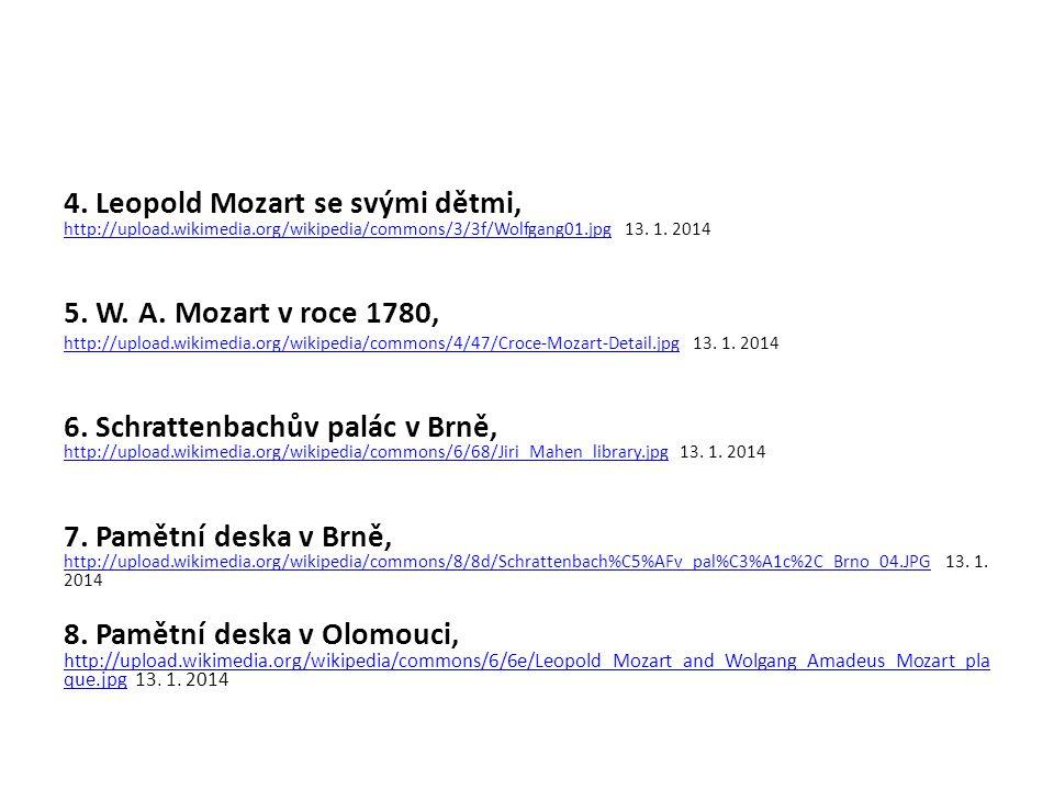 4. Leopold Mozart se svými dětmi, http://upload. wikimedia