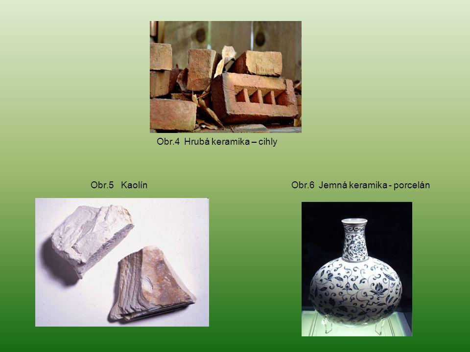 Obr.4 Hrubá keramika – cihly