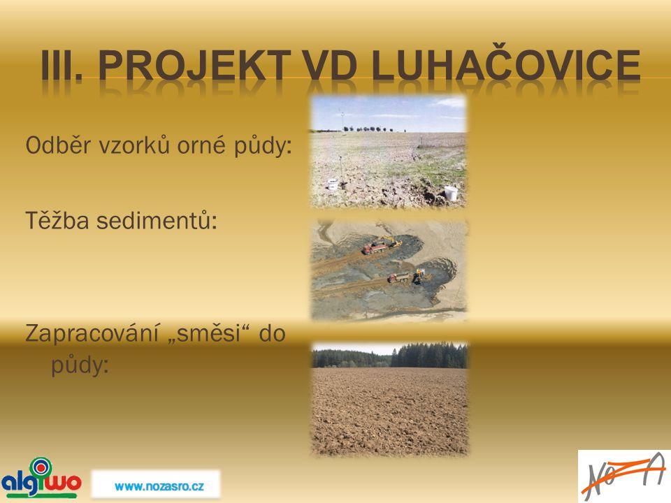 III. PROJEKT VD Luhačovice