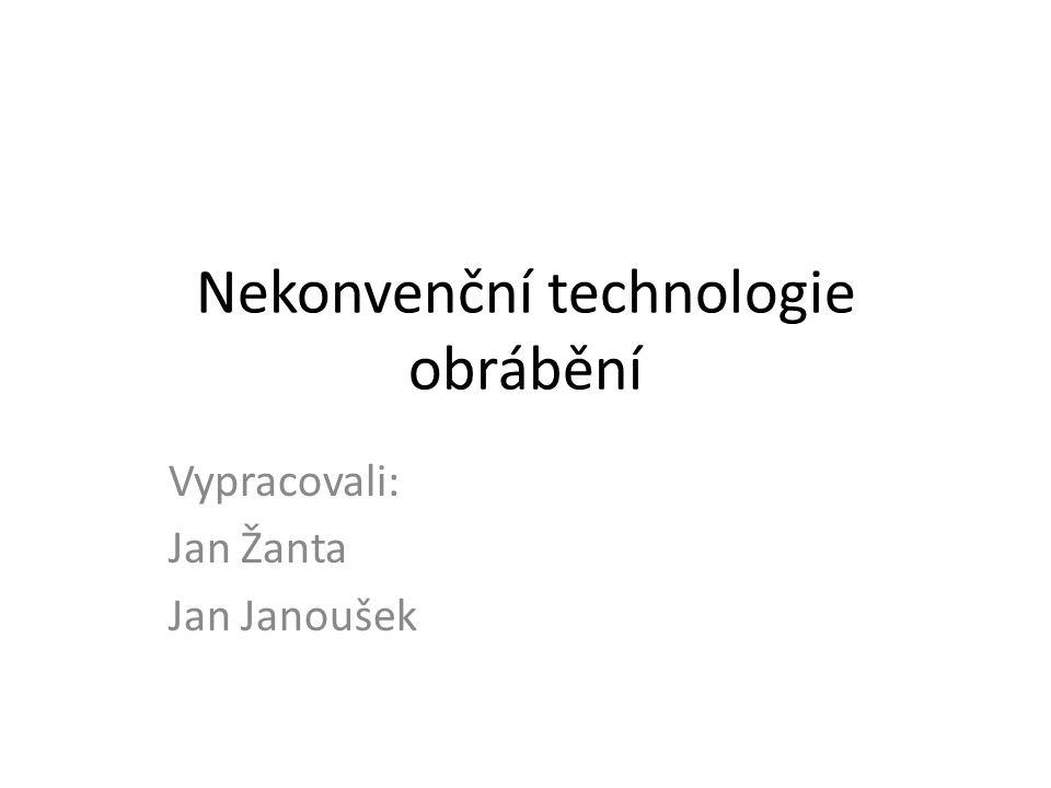 Nekonvenční technologie obrábění