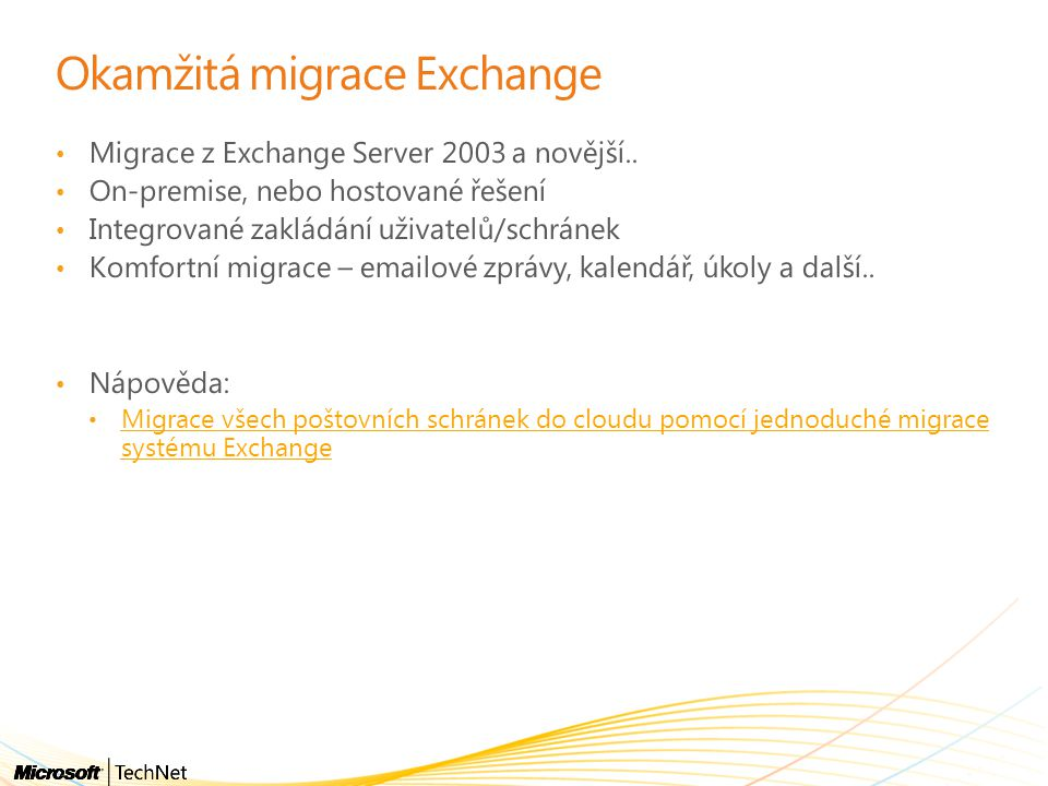 Okamžitá migrace Exchange