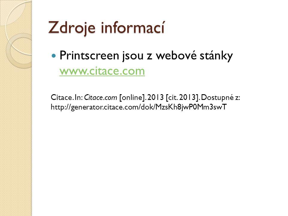 Zdroje informací Printscreen jsou z webové stánky www.citace.com