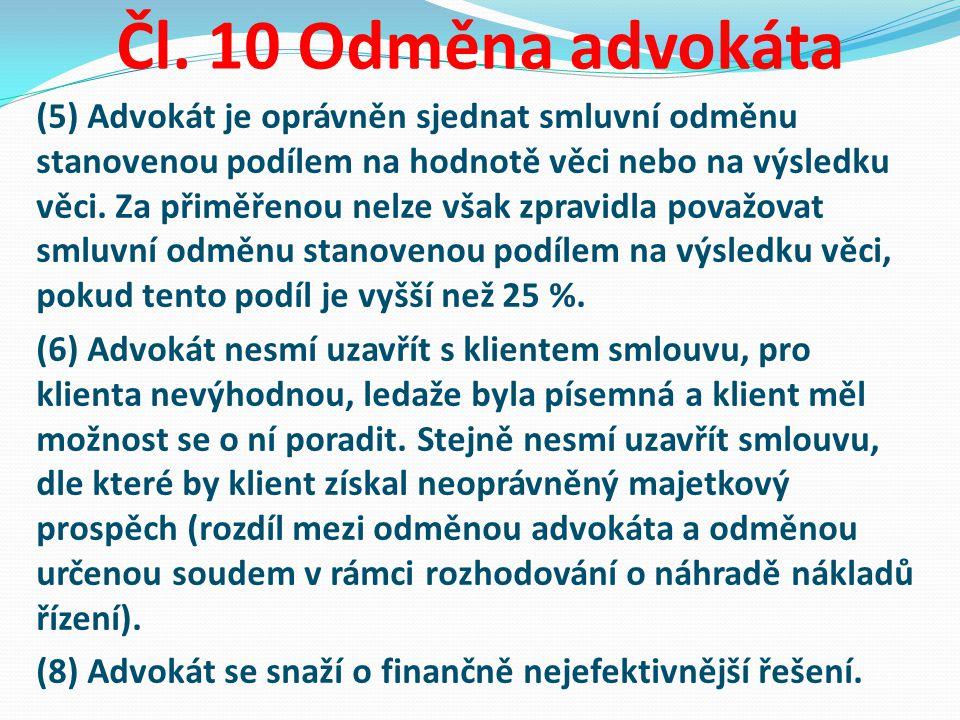 Čl. 10 Odměna advokáta