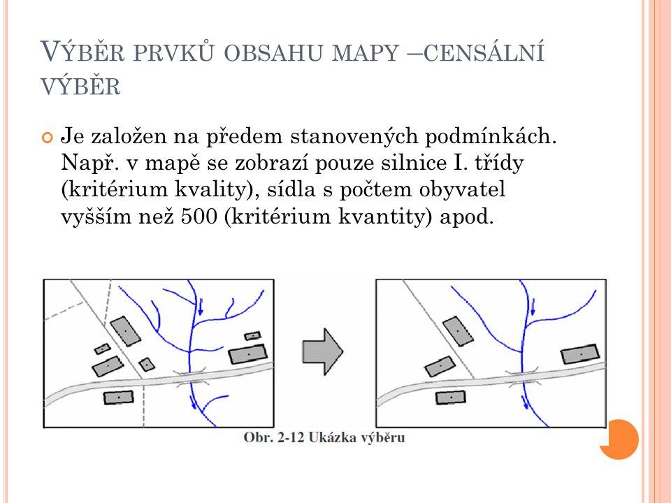 Výběr prvků obsahu mapy –censální výběr