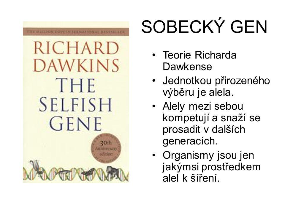 SOBECKÝ GEN Teorie Richarda Dawkense