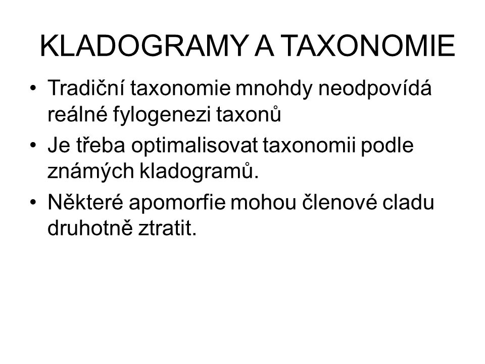 KLADOGRAMY A TAXONOMIE