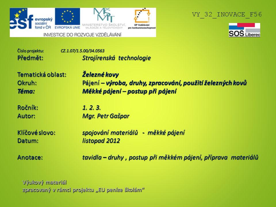 Předmět: Strojírenská technologie Tematická oblast: Železné kovy