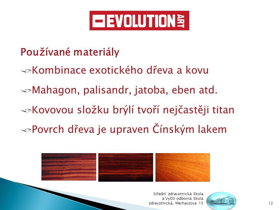 Kombinace exotického dřeva a kovu
