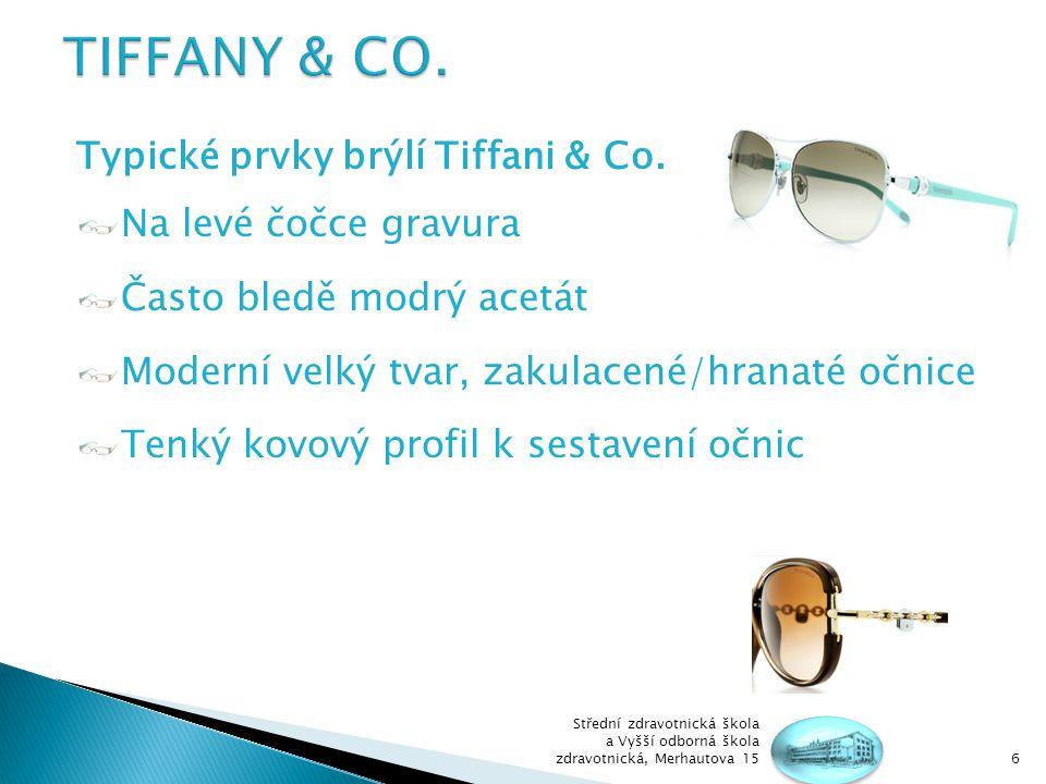 TIFFANY & CO. Typické prvky brýlí Tiffani & Co. Na levé čočce gravura