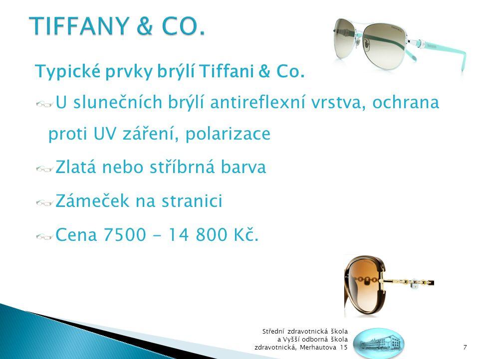 TIFFANY & CO. Typické prvky brýlí Tiffani & Co.