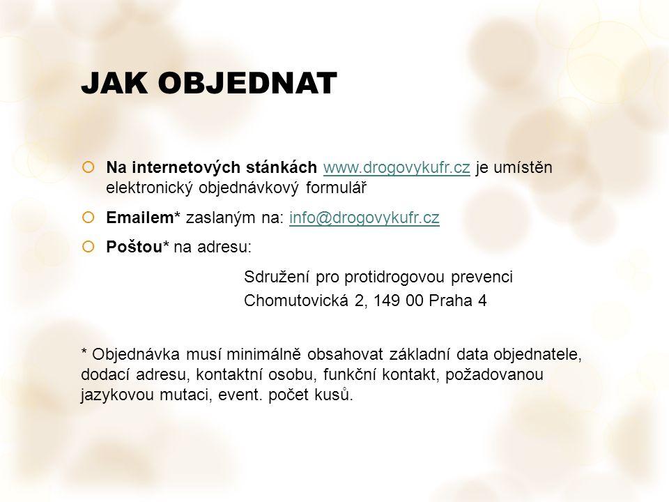 JAK OBJEDNAT Na internetových stánkách www.drogovykufr.cz je umístěn elektronický objednávkový formulář.
