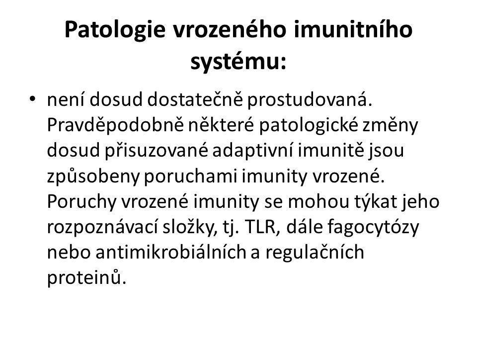 Patologie vrozeného imunitního systému: