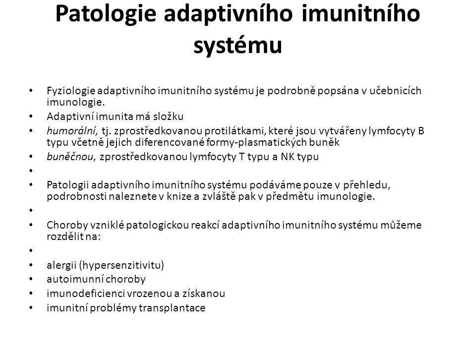 Patologie adaptivního imunitního systému