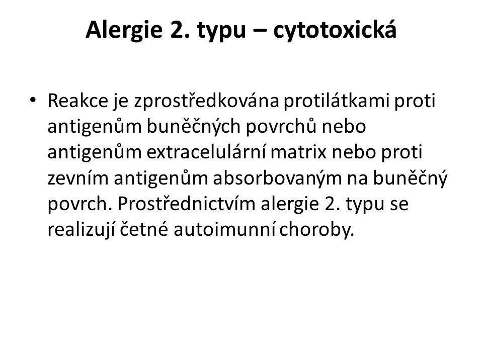 Alergie 2. typu – cytotoxická