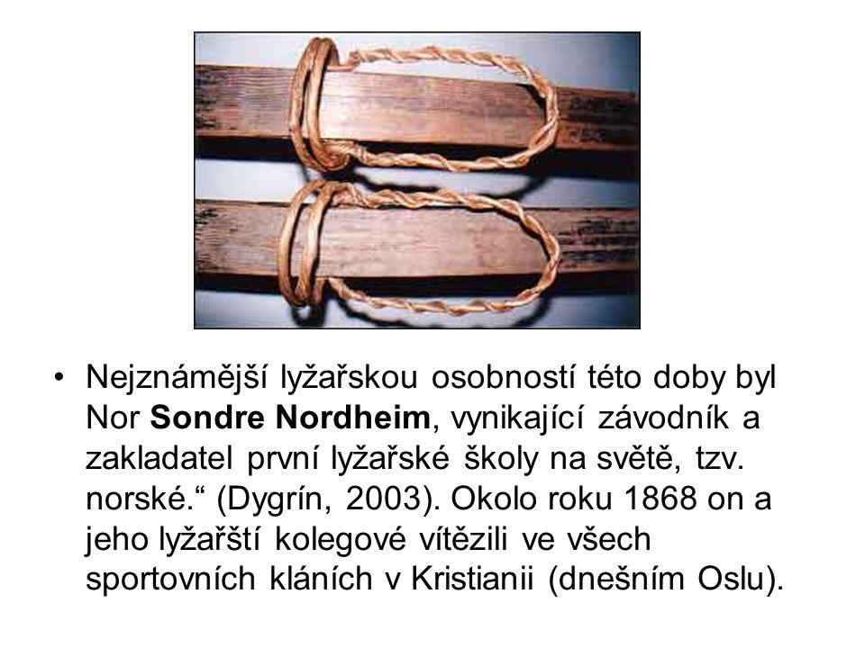 Nejznámější lyžařskou osobností této doby byl Nor Sondre Nordheim, vynikající závodník a zakladatel první lyžařské školy na světě, tzv.
