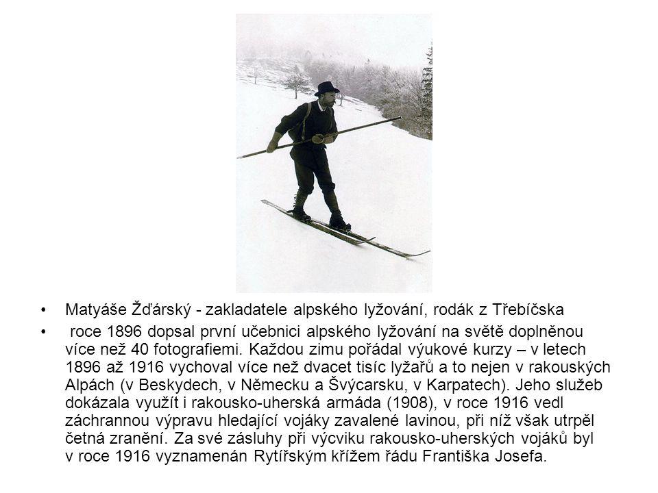 Matyáše Žďárský - zakladatele alpského lyžování, rodák z Třebíčska