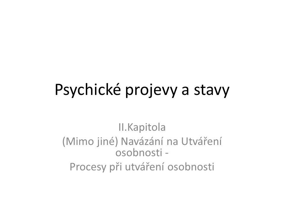 Psychické projevy a stavy