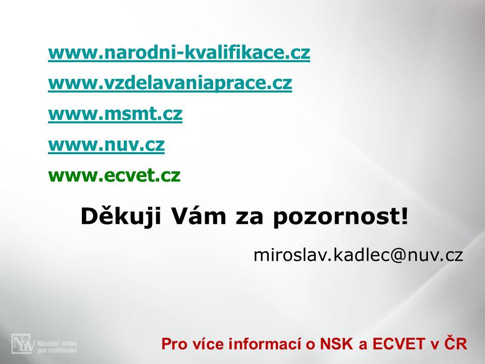 Pro více informací o NSK a ECVET v ČR