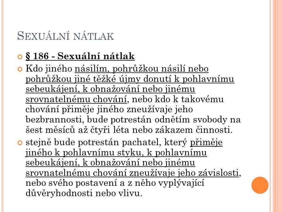 Sexuální nátlak § 186 - Sexuální nátlak