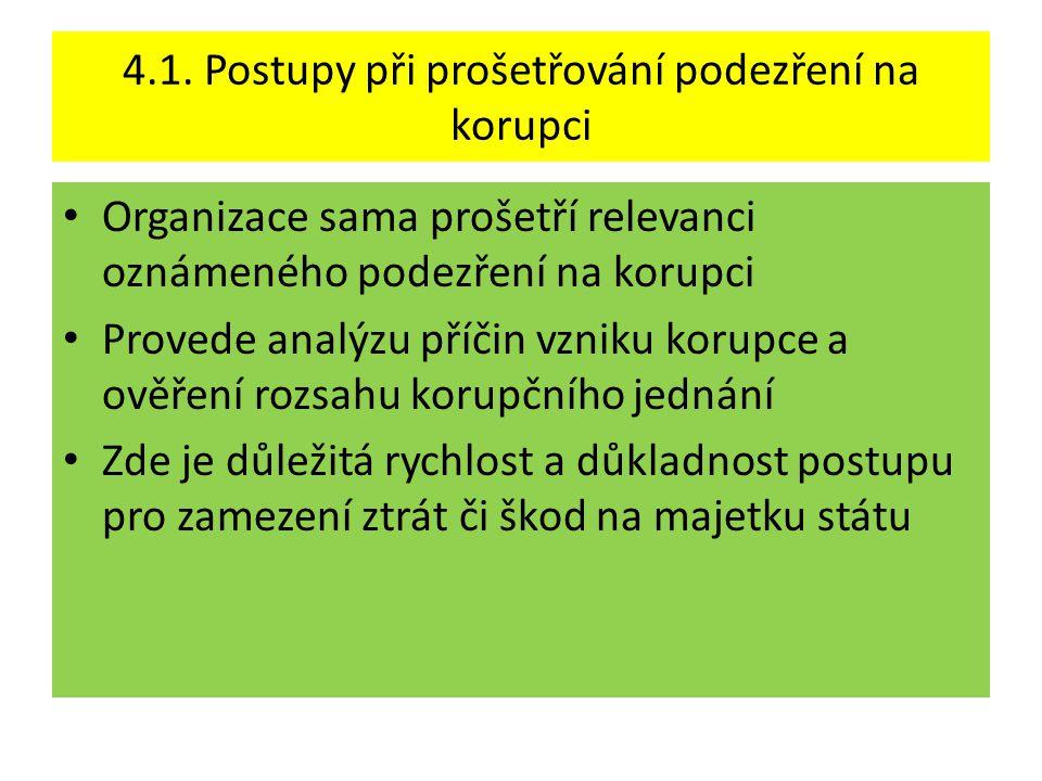 4.1. Postupy při prošetřování podezření na korupci