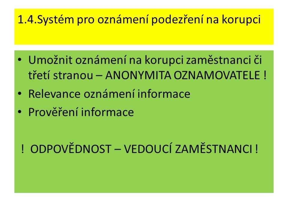 1.4.Systém pro oznámení podezření na korupci