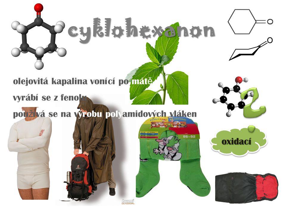 cyklohexanon olejovitá kapalina vonící po mátě vyrábí se z fenolu