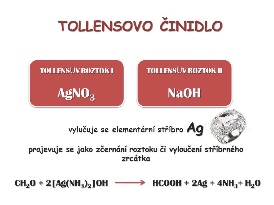 TOLLENSOVO ČINIDLO AgNO3 NaOH