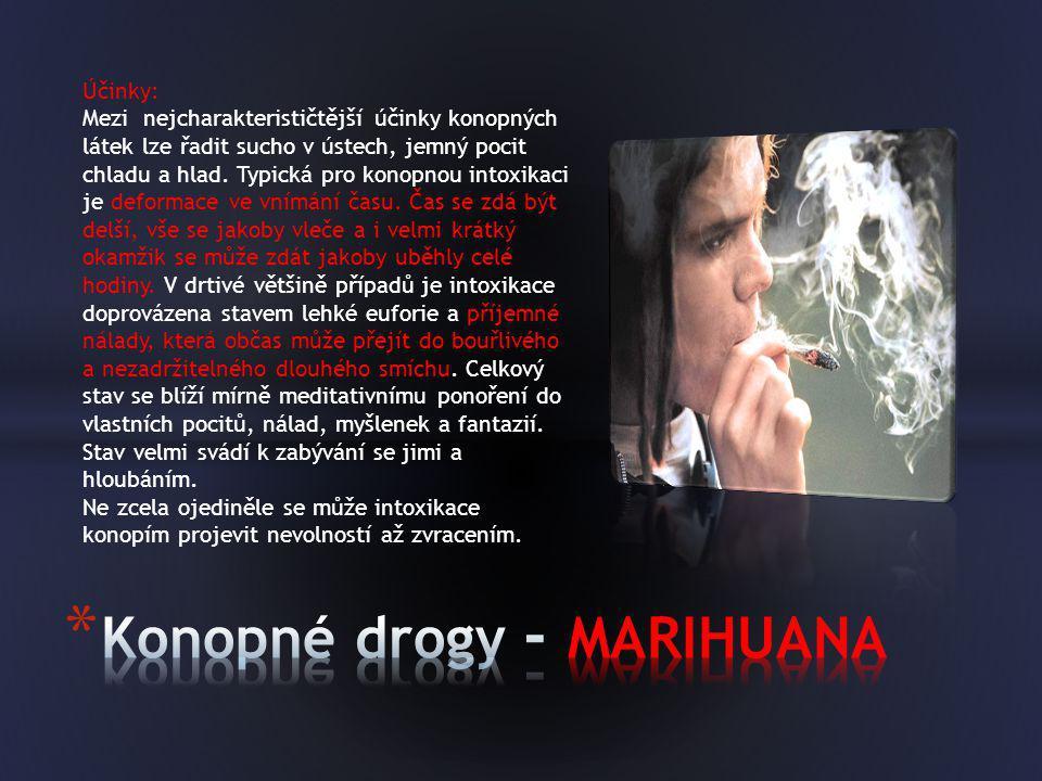 Konopné drogy - MARIHUANA