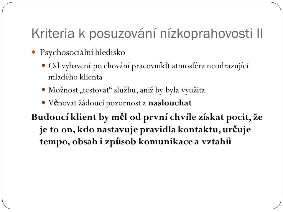 Kriteria k posuzování nízkoprahovosti II