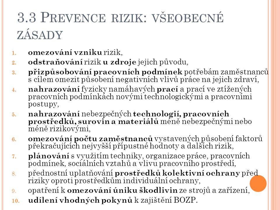 3.3 Prevence rizik: všeobecné zásady