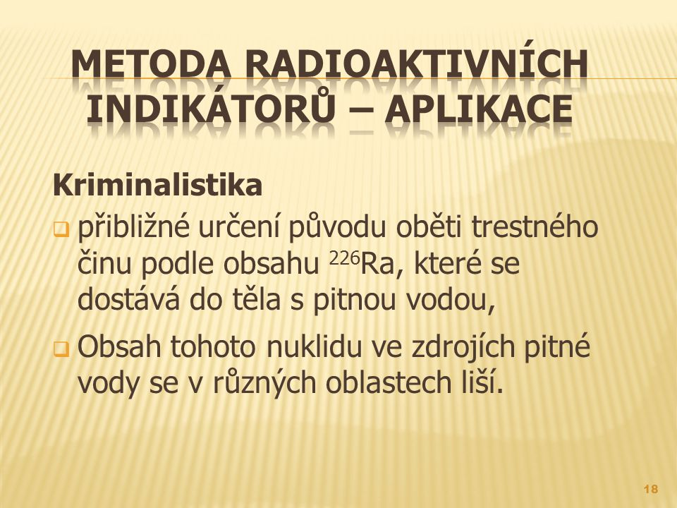 Metoda radioaktivních indikátorů – aplikace